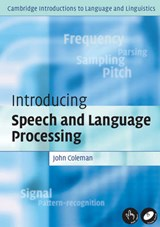 Introducing Speech and Language Processing [With CDROM] | John Coleman |
