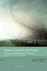 Science, Society and Power | James Fairhead |