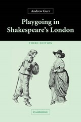 Playgoing in Shakespeare's London | Andrew Gurr |