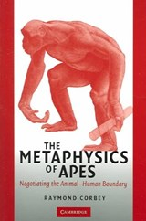 Metaphysics of Apes | Raymond H A Corbey |