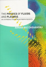 The Physics of Fluids and Plasmas | Arnab Rai Choudhuri |