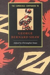 Cambridge Companion to George Bernard Shaw | Christopher Innes |