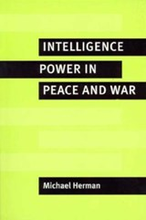 Intelligence Power in Peace and War | Michael Herman |