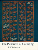 Pleasures of Counting | T W Korner |