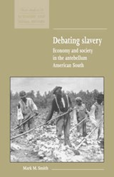 Debating Slavery | Mark M. Smith |
