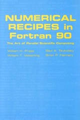Numerical Recipes in Fortran 90: Volume 2, Volume 2 of Fortr | William H. Press |
