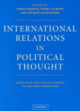 International Relations in Political Thought | Chris Brown ; Terry Nardin ; Nicholas Rengger |