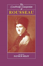 Cambridge Companion to Rousseau | Patrick Riley |