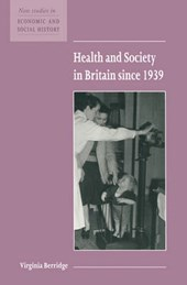 Health and Society in Britain since