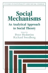 "Social Mechanisms | Peter Hedstr""m 