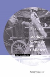 Brecht - Mother Courage and Her Children | Thomson, Peter ; Gardner, Vivien |