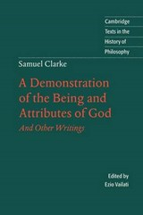 A Demostration of the Being and Attributes of God | Samuel Clarke |