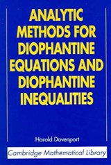 Analytic Methods for Diophantine Equations and Diophantine Inequalities | H. Davenport |