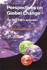 Perspectives on Global Change | Jan Rotmans ; Bert de Vries |