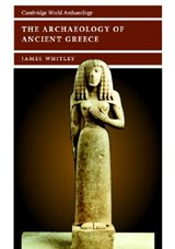 Archaeology of Ancient Greece | James Whitley |