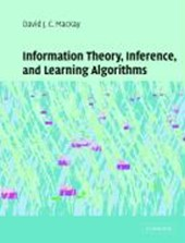 Information Theory, Inference and Learning Algorithms | David J. C. MacKay |