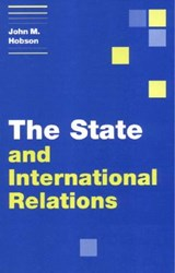 The State and International Relations | John M. Hobson |
