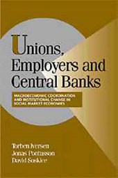 Unions, Employers, and Central Banks