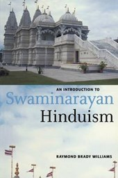 Introduction to Swaminarayan Hinduism | Raymond Brady Williams |