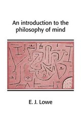 Introduction to the Philosophy of Mind | Jonathan Lowe |