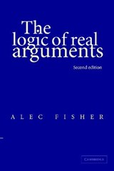 The Logic of Real Arguments | Alec Fisher |