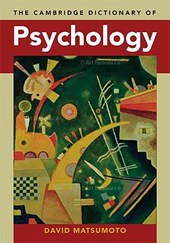 Cambridge Dictionary of Psychology | David Matsumoto |