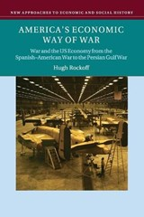 America's Economic Way of War | Hugh Rockoff |
