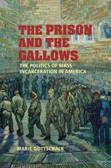 The Prison And the Gallows | Marie Gottschalk |