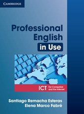 Professional English in Use ICT Student's Book | Elena Marco Fabre |