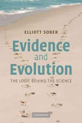 Evidence and Evolution | Elliott Sober |