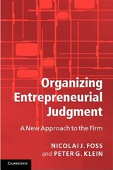 Organizing Entrepreneurial Judgment | Nicolai J. Foss |