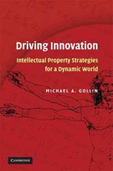 Driving Innovation | Michael A. Gollin |