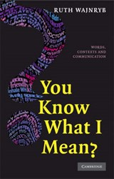 You Know What I Mean? | Ruth Wajnryb |