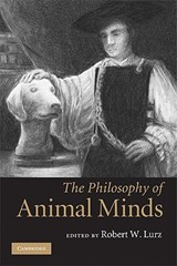 Philosophy of Animal Minds | Robert W Lurz |