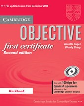 Objective First Certificate Workbook with 100 Tips for Spanish Speakers