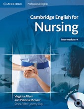Cambridge English for Nursing Intermediate Plus Student's Book with Audio CDs (2) [With 2 CDs]