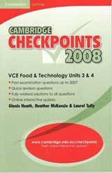 Cambridge Checkpoints Vce Food and Technology Units 3 and | Glenis Heath; Heather McKenzie; Laurel Tully |