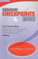 Cambridge Checkpoints VCE IT Applications | Colin Potts |