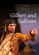 The Cambridge Companion to Gilbert and Sullivan | auteur onbekend |
