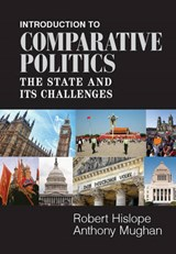 Introduction to Comparative Politics | Robert Hislope |