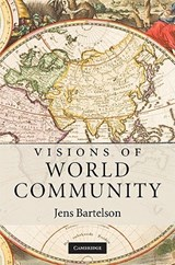 Visions of World Community | Jens Bartelson |