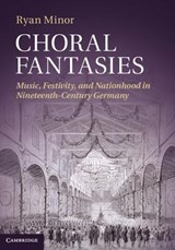 Choral Fantasies | Ryan Minor |