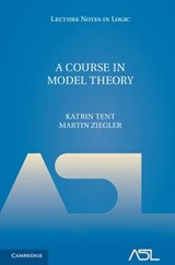 Course in Model Theory | Katrin Tent |