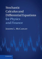 Stochastic Calculus and Differential Equations for Physics a