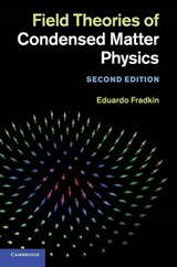 Field Theories of Condensed Matter Physics | Eduardo Fradkin |