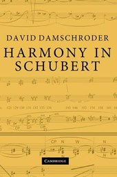 Harmony in Schubert | David Damschroder |