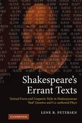 Shakespeare's Errant Texts