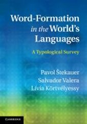Word-Formation in the World's Languages | Pavol Stekauer |