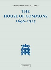 The History of Parliament: the House of Commons, 1690-1715 (5 Vols)