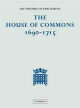 The History of Parliament: the House of Commons, 1690-1715 (5 Vols) |  |